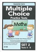 Multiple Choice Practice Transfer Test in Maths Set 2 Tests 5 - 8 by Pat Quinn